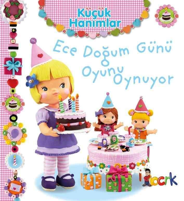 Küçük Hanımlar / Ece Doğum Günü Oyunu Oynuyor (3 Yaş ve Üzeri)
