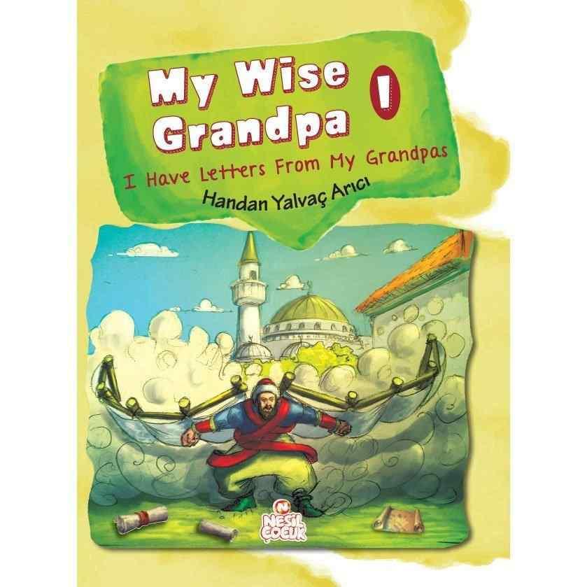 My Wise Grandpa 1 / HANDAN YALVAÇ ARICI