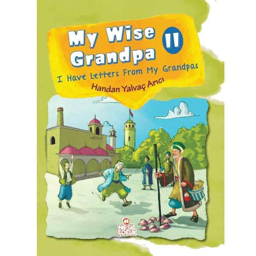My Wise Grandpa 2 / HANDAN YALVAÇ ARICI