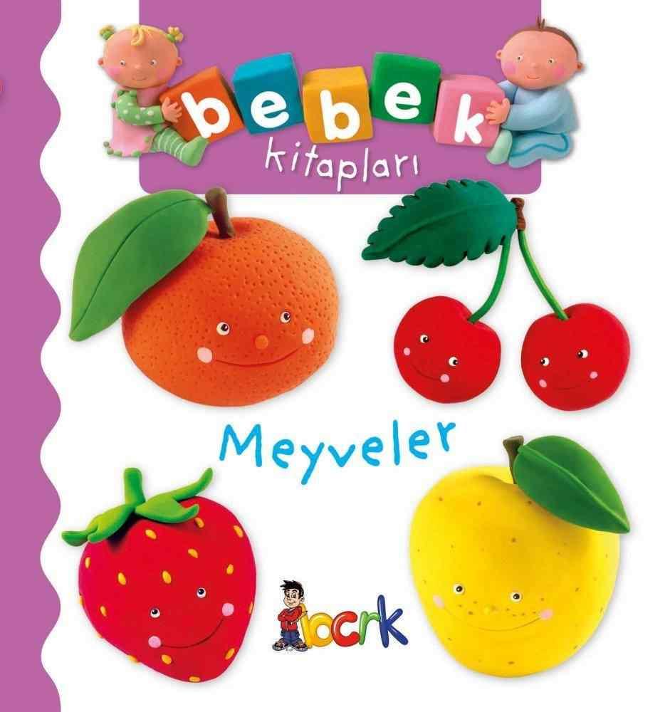 Bebek Kitapları / Meyveler ( 24 Ay ve Üzeri )