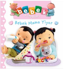 Bebek Kitapları / Bebek Mama Yiyor ( 24 Ay ve Üzeri )
