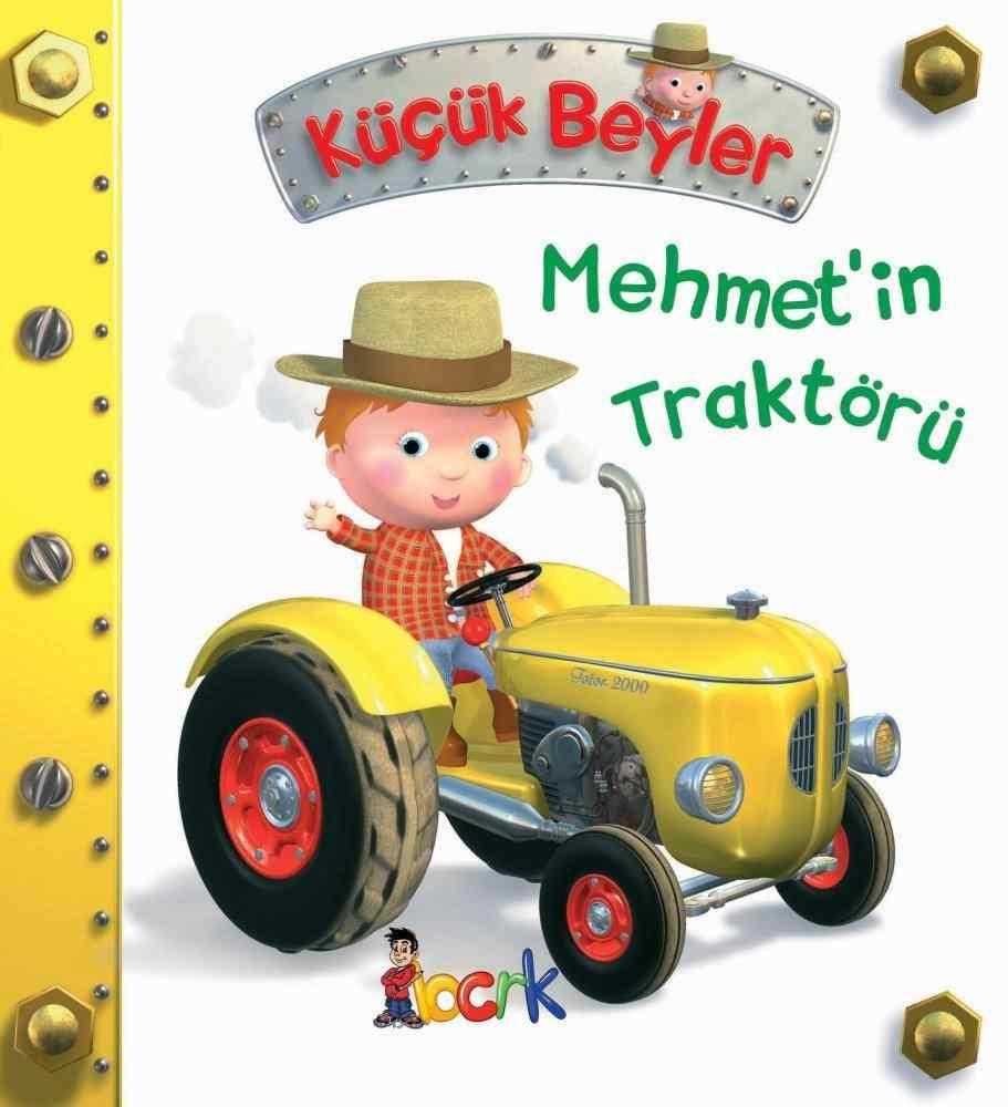 Küçük Beyler / Mehmet'in Traktörü (3 Yaş ve Üzeri)