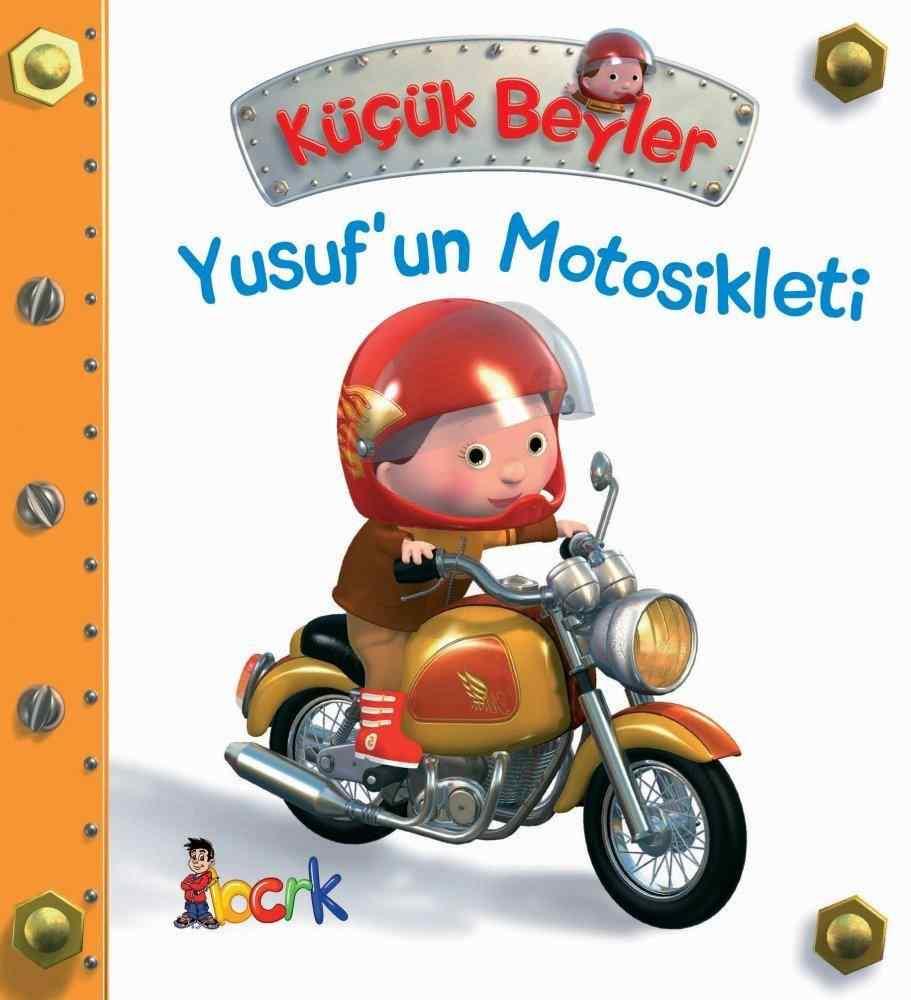 Küçük Beyler / Yusuf'un Motosikleti (3 Yaş ve Üzeri)