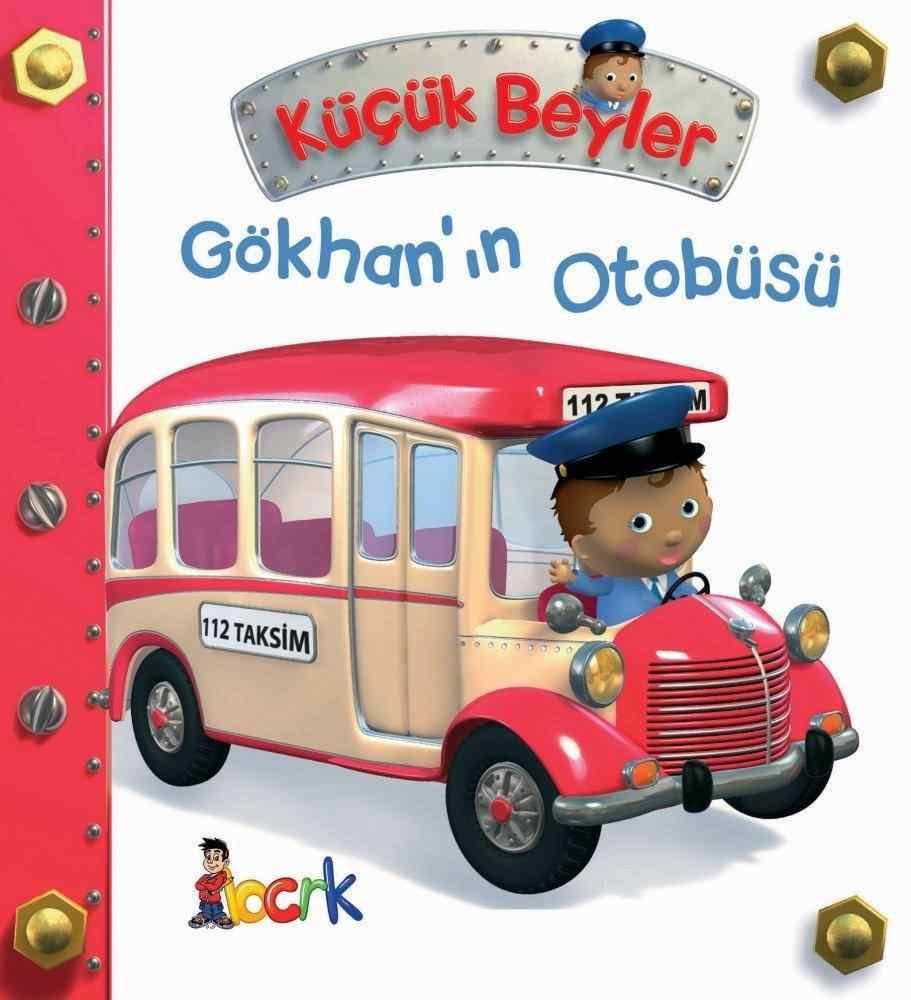 Küçük Beyler / Gökhan'ın Otobüsü (3 Yaş ve Üzeri)