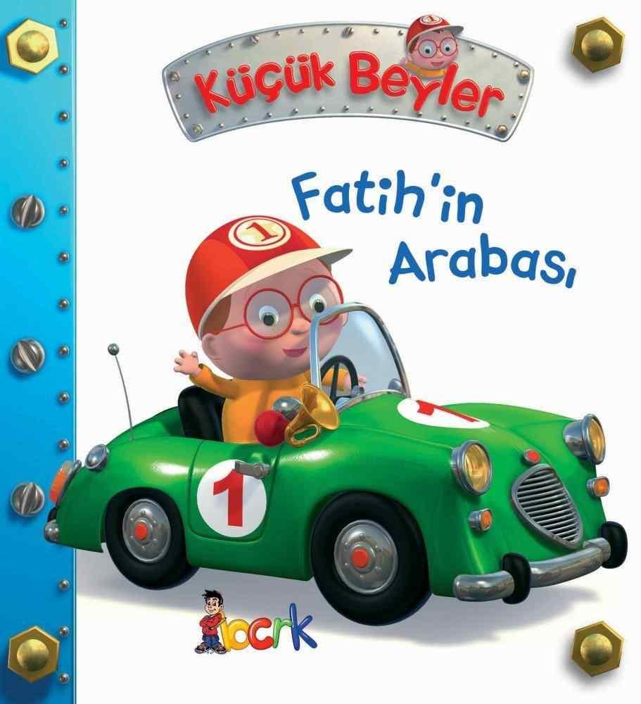 Küçük Beyler / Fatih'in Arabası (3 Yaş ve Üzeri)