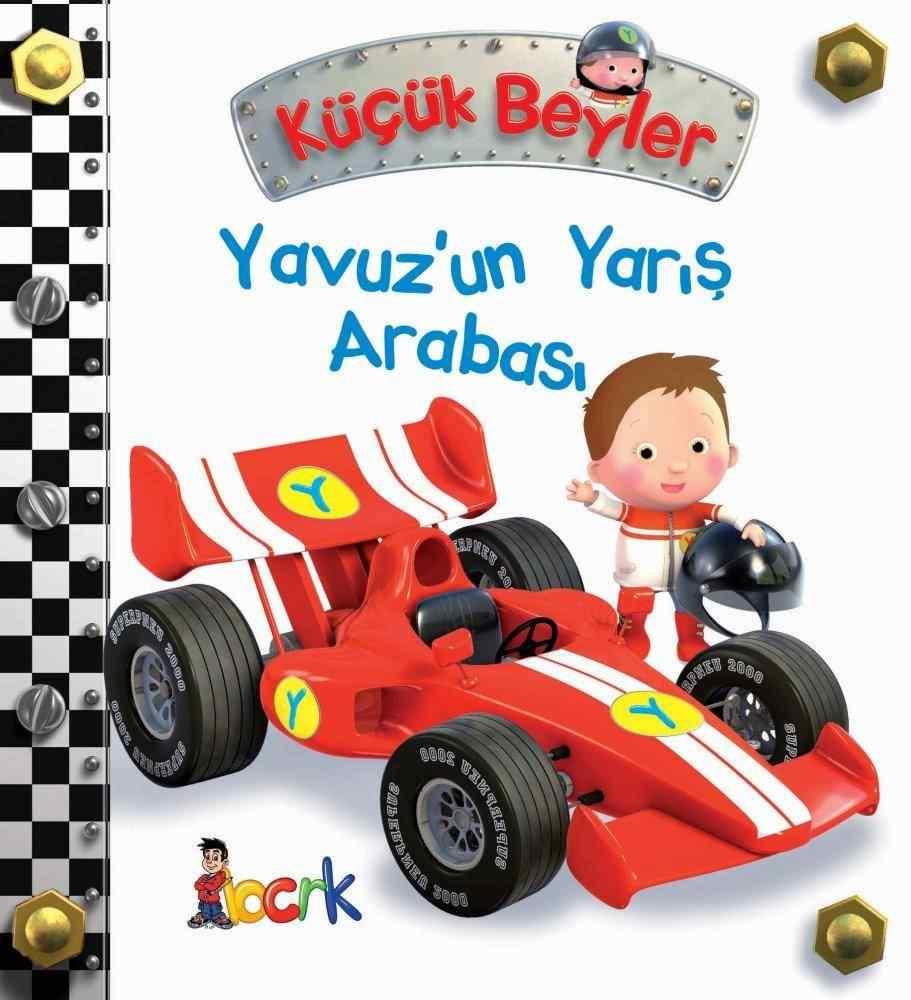 Küçük Beyler / Yavuz'un Yarış Arabası (3 Yaş ve Üzeri)