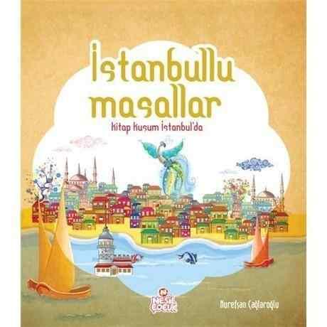 İstanbullu Masallar Kitap Kuşum İstanbul'da