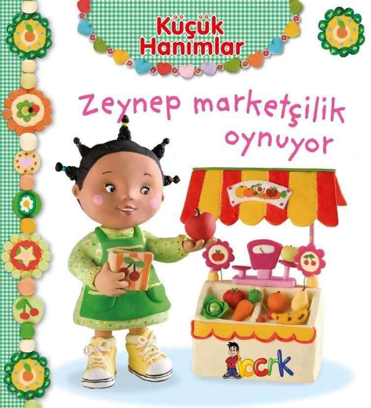 Küçük Hanımlar /Zeynep Marketçilik Oynuyor (3 Yaş ve Üzeri)
