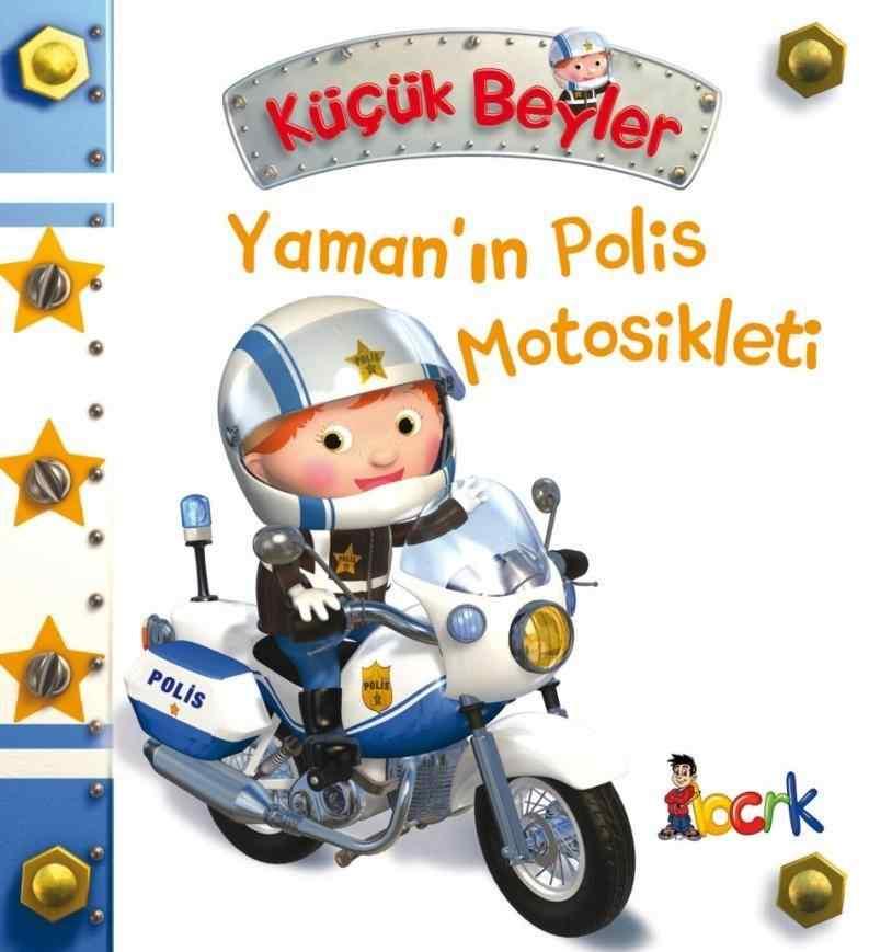 Küçük Beyler / Yaman'ın Polis Motosikleti
