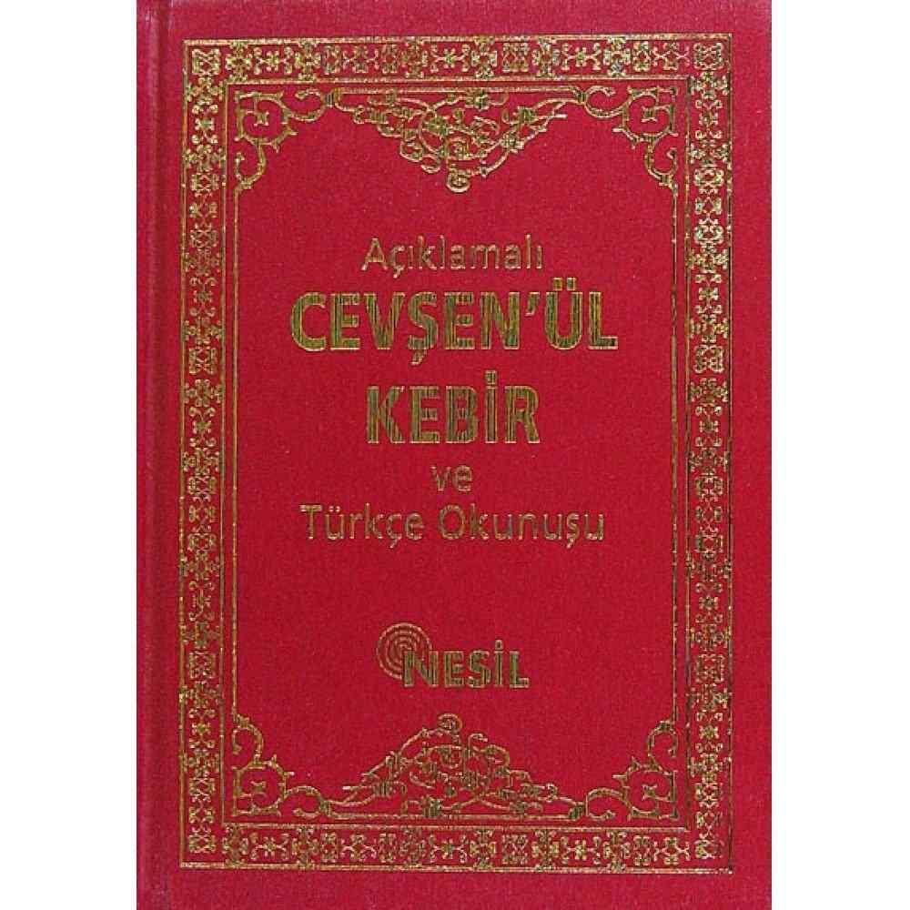 Açıklamalı Cevşenü'l Kebir ve Türkçe Okunuşu
