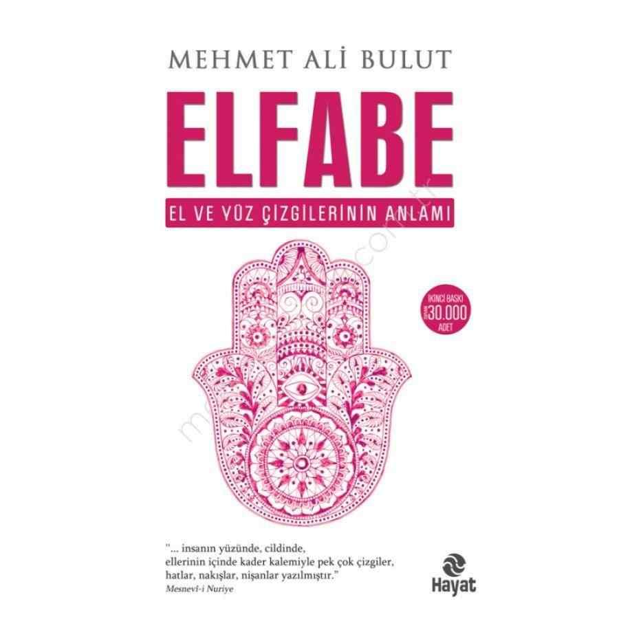 Elfabe / El ve Yüz Çizgilerinin Anlamı / Mehmet Ali Bulut